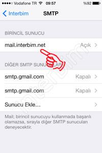 SMTP menüsünün altında bulunan Birincil Sunucu bölümündeki mail.sizindomainadınız.com kısmına dokunuyoruz.